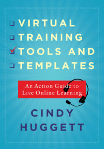 Virtual Training Tools and Templates by Cindy Huggett